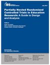 NCER Releases Paper on Partially Nested Randomized Controlled Trials